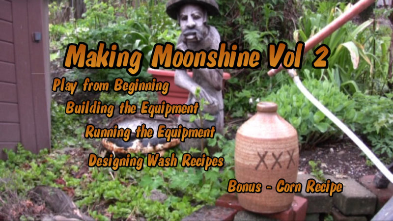Volume 2 - Making Moonshine at Home